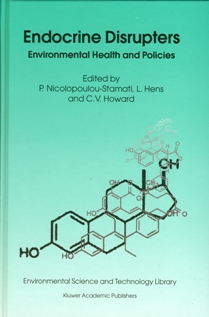 Endocrine Disrupters: Environmental Health and Policies